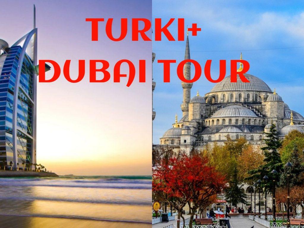 PAKET TOUR DUBAI TURKI